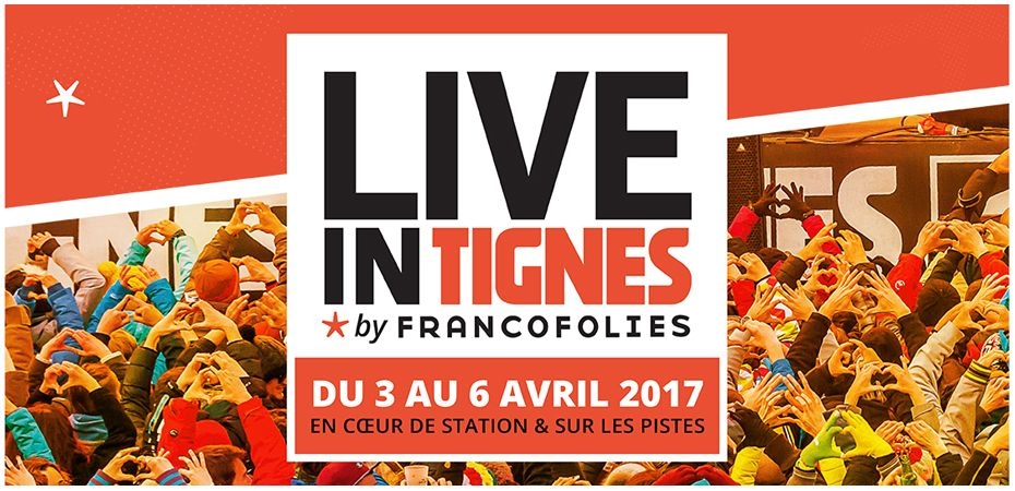 Live in Tignes by Francofolies 2017