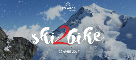 SKI2Bike des Arcs le 22 avril 2017